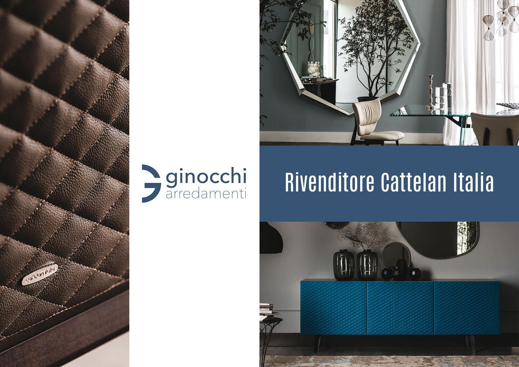 Ginocchi Arredamenti Rivenditore Cattelan Italia a Roma
