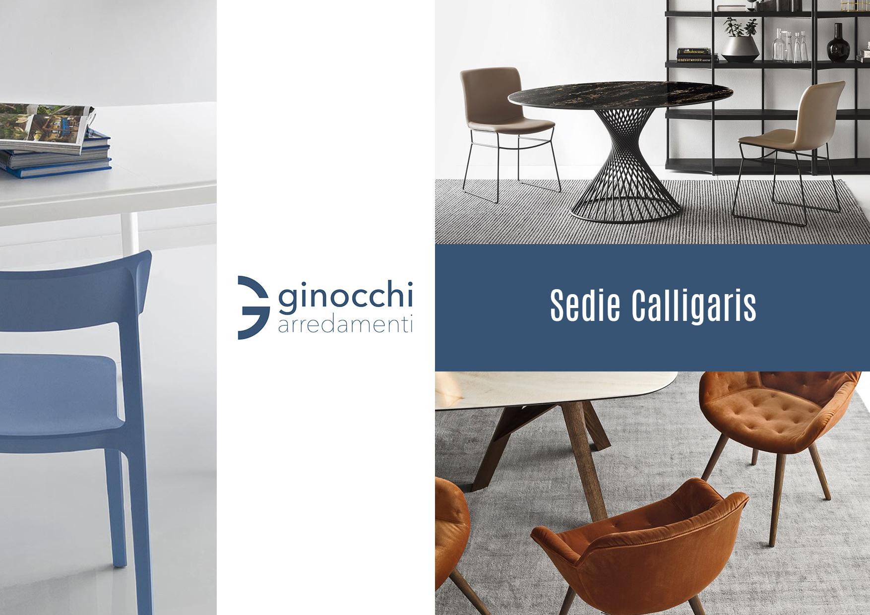 Sedie Calligaris a Roma - Ginocchi Arredamenti